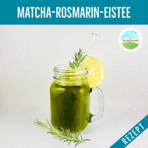 Matcha-Rosmarin-Eistee
